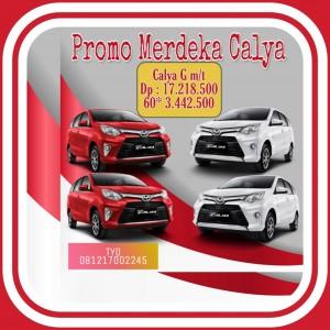 Promo CALYA Merdeka Agustus 2019 ,Segera Klick wa Tyo TOYOTA 081217002245